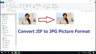 Convert JIF to JPG Picture Format without Using Software in Windows