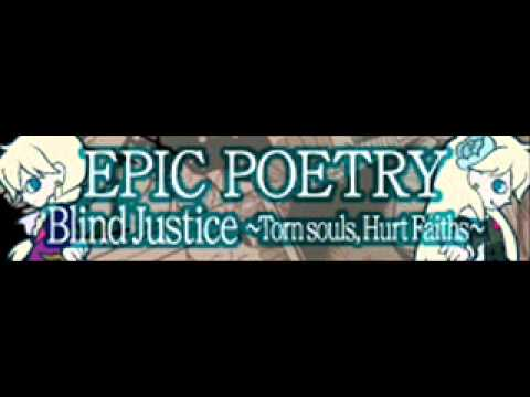EPIC POETRY 「Blind Justice Le Concerto」