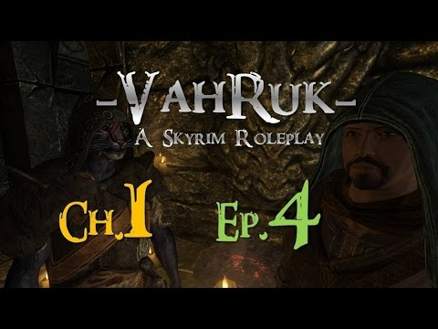 -Vahruk- A Skyrim Roleplay - Ch.1 Ep.4 - 'Going Home'