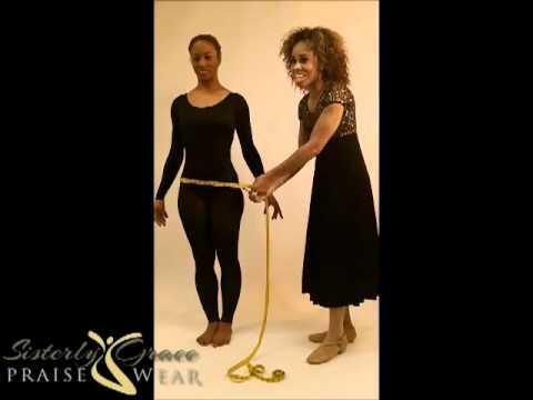 Sisterly Grace Praisewear Praise Dance Tutorial How To Measure