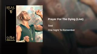 Prayer For The Dying (Live)