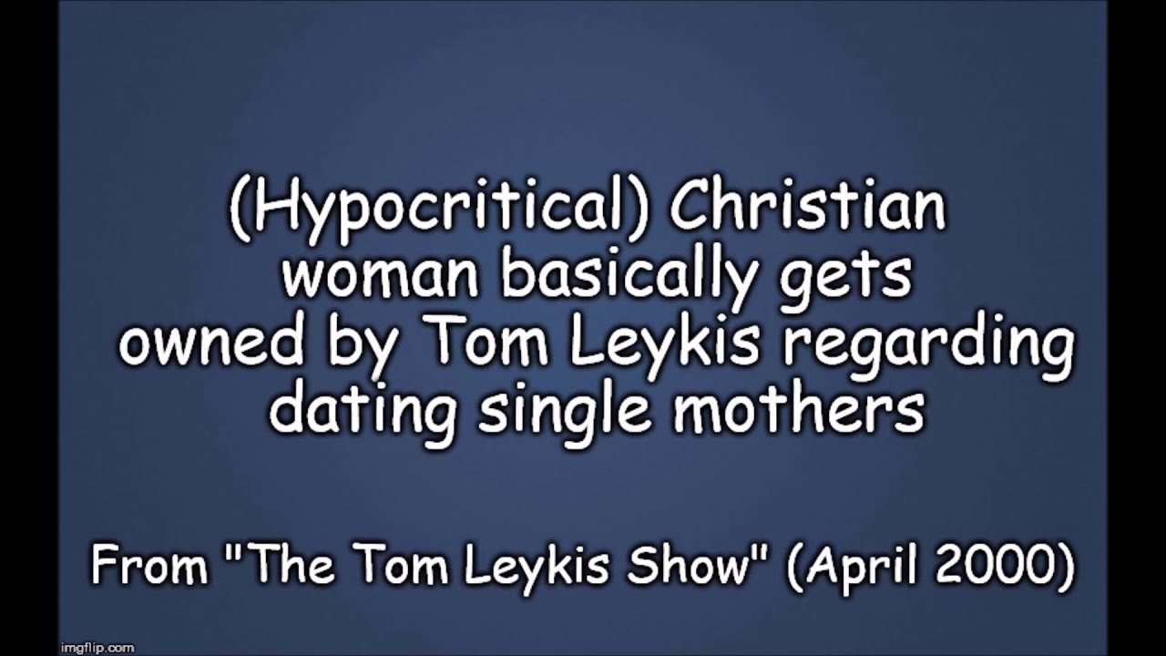 Tom leykis dating advice