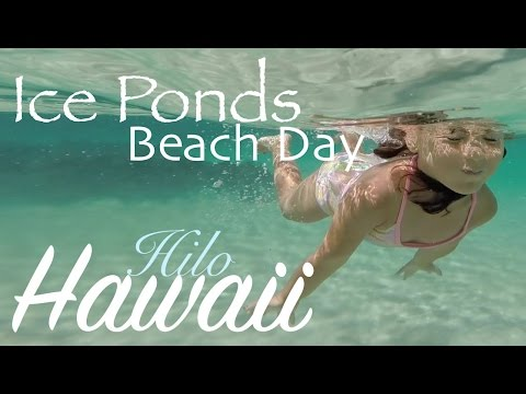 Ice Ponds Fun, Hilo Hawaii Beach Day!