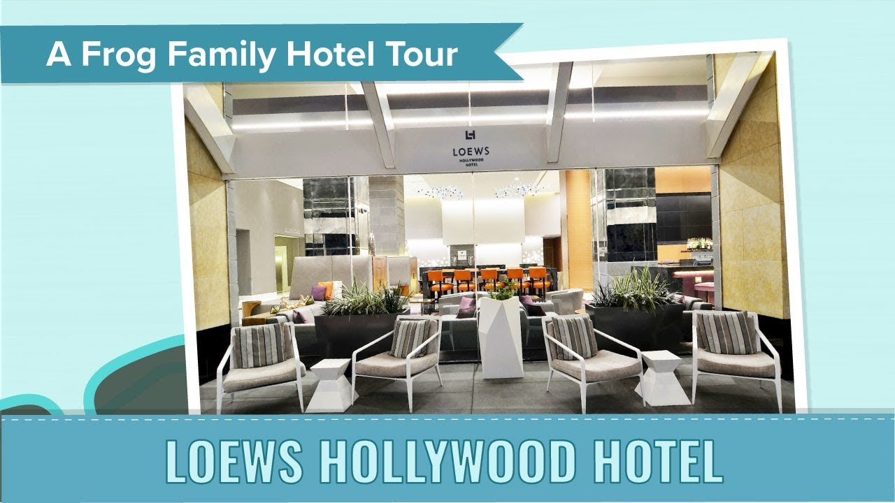 Los Angeles Hotel Tour Loews Hollywood Hotel An Undercover