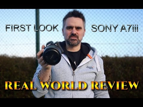 FIRST LOOK | SONY A7III - REAL WORLD REVIEW | FACE DETECTION - EYE AUTO FOCUS | A73 A7 III