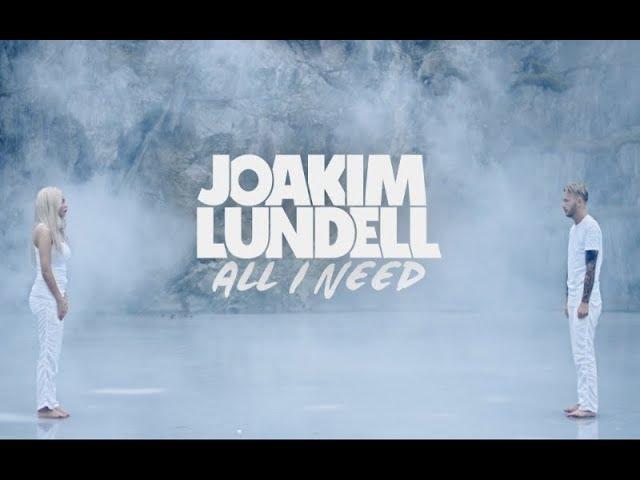 Joakim Lundell ft. Arrhult - All I Need