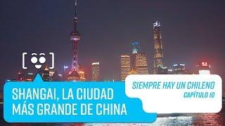 Capítulo 10: Shangai, China   Siempre hay un Chileno