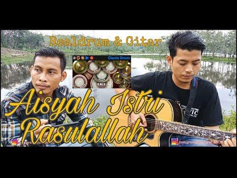 aisyah-istri-rasulallah-|-real-drum-gitar-cover-by-syafrizalmn-feat-junimara22.