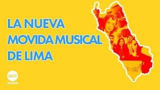 NUEVA MOVIDA MUSICAL DE LIMA