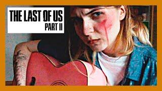 The Last of Us 2 - песня из трейлера (cover)