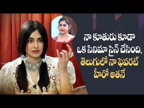 My daughter signed a movie, he is my favourite hero in Telugu: Adah Sharma Interview