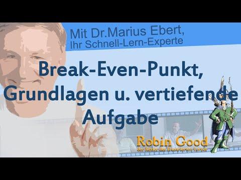 Break Even, Grundlagen u  vertiefende Aufgabe