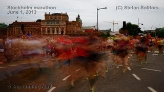 Stockholm Marathon 2013 - time lapse version