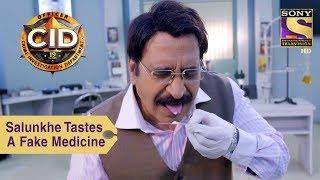 Your Favorite Character | Dr. Salunkhe Tastes A Fake Medicine | CID