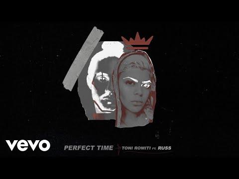 Toni Romiti – Perfect Time ft. Russ