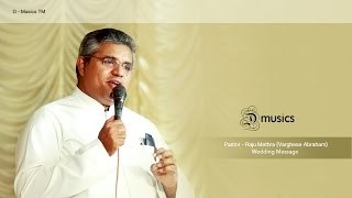 For A Good Family Life - Pastor - Raju Methra (Varghese Abraham) Message