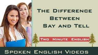The Difference Between Say and Tell - Confusing Words in English Grammar