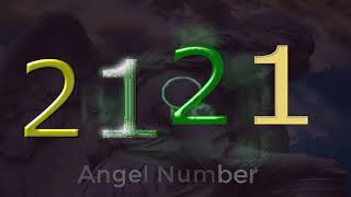 2121 angel number– Meaning and Symbolism - Angel Numbers Meaning