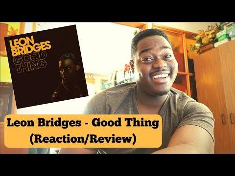 Leon Bridges - Good Thing (Reaction/Review)