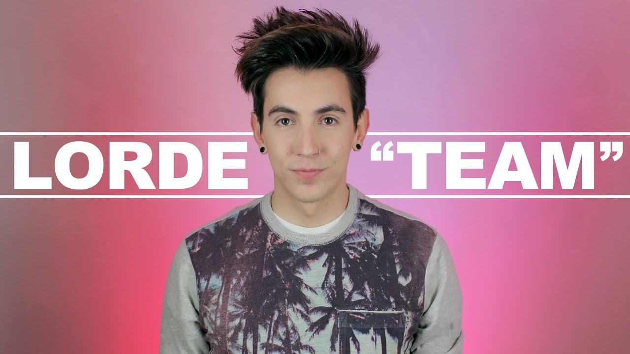 Lorde - Team (Cover) - YouTube