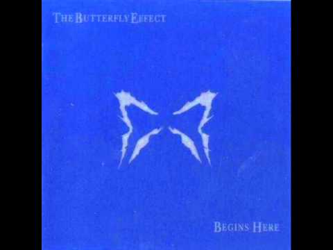 The Butterfly Effect - Begins Here (Album)