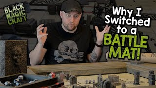 Why I Switched To A Battle Mat For D&d  Black Magic Craft Episode 063