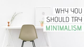 12 REASONS FOR GOING MINIMALIST | Minimalist Living