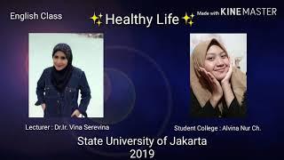 Healthy lifestyle by alvina | gaya hidup sehat english class fbs unj 2019