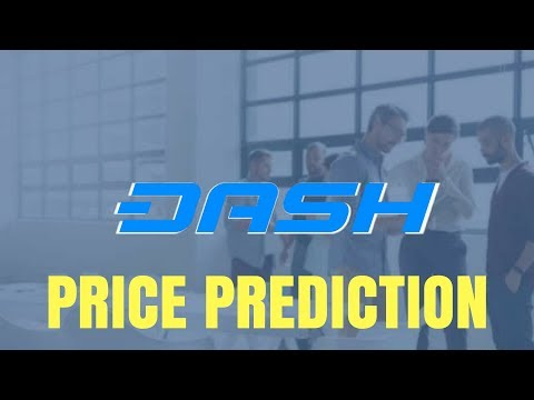 DASH PRICE PREDICTION 2018 - DASH CRYPTO REVIEW