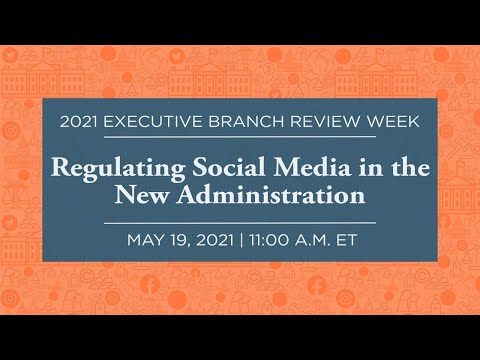 [LIVE] Regulating Social Media in the New Administration