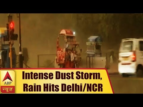 Delhi: Dust Storm, Strong Winds And Rainfall Hit The National Capital | ABP News