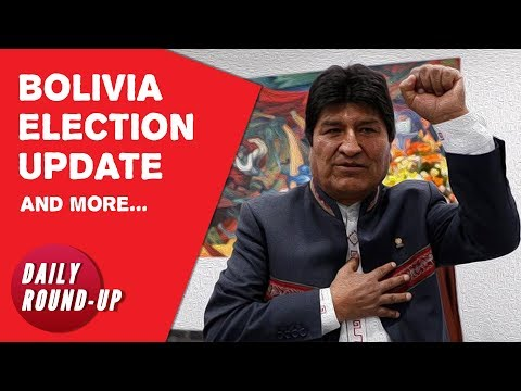 Morales declared winner in Bolivian elections, and more stories…