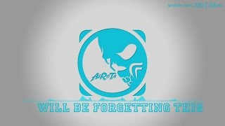 Will Be Forgetting This by Elias Naslin - [2010s Pop Music]
