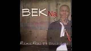 Ritmo Real ft Blvckhaze - Bek Na Conbai (Prod by. BlvckHaze)
