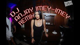DJ ANJAY IMEY MEY REMIX