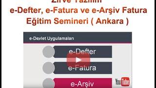 Zirve e-Defter, e-Fatura ve e-Arşiv Fatura Eğitim Semineri ( Ankara )