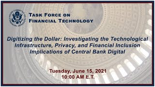 Virtual Hearing - Digitizing the Dollar: Investigating the Technological... (EventID=112783)