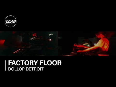 Factory Floor live on Boiler Room Broadcasts at Dollop Detroit Series