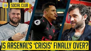 IS ARSENAL'S 'CRISIS' FINALLY OVER? | SOCIAL CLUB