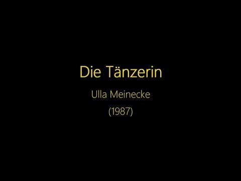 Die Tänzerin Text  Ulla Meinecke
