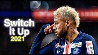 Neymar Jr ► Switch İt Up - Azide   Skills & Goals - 2021   HD Resimi