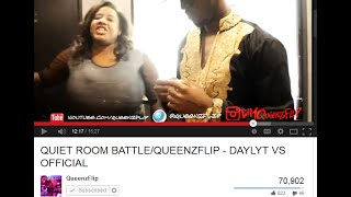 QUIET ROOM BATTLE/QUEENZFLIP -  DAYLYT VS OFFICIAL
