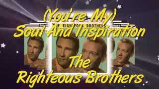 The Righteous Brothers -  You