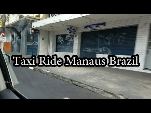 Taxi Ride in Manaus, Brazil