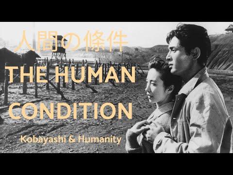 The Human Condition - Kobayashi and Humanity