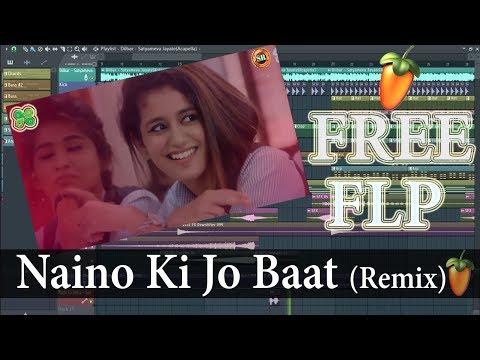 Naino Ki Jo Baat (Remix) | Priya Prakash | DJ Harsh & Kanta | Banarasi Babu Vol.2 | Free FLP