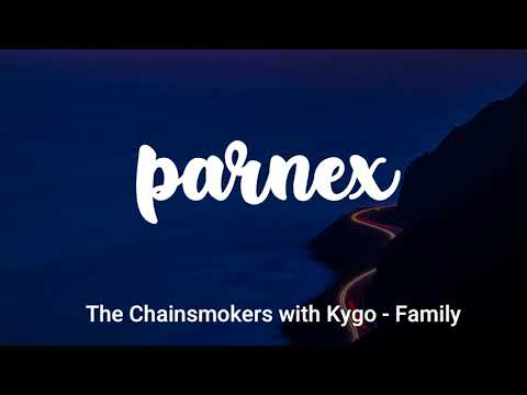 The Chainsmokers with Kygo - Family [1 hour loop]