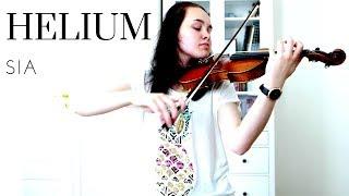 Helium - Sia (Emma Dahl, Violin Cover)
