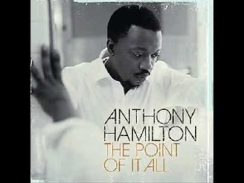 Anthony Hamilton- The Day We Met