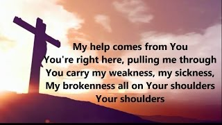 Shoulders- For King & Country- Lyrics on Screen Video